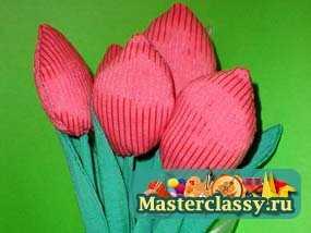 Цветы своими руками тюльпаны мастер