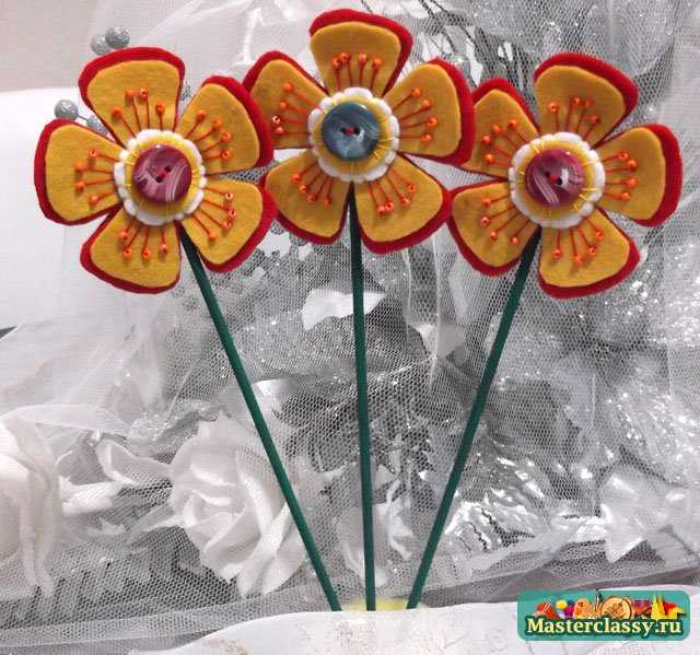 Цветы из фетра своими руками пошаговое фото