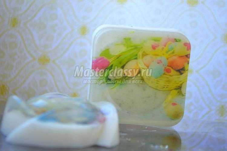 пасхальное мыло с картинкой своими руками