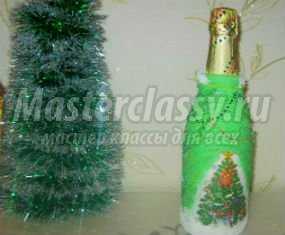 Украшение новогодних бутылок. Шампанское «Ёлочка». Мастер класс с пошаговым фото
