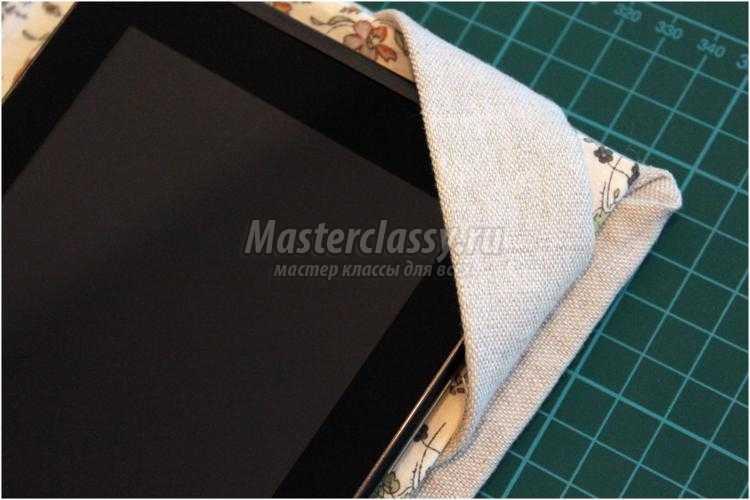 чехол для планшета из ткани своими руками