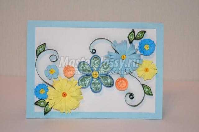 открытка с цветами в технике квиллинг